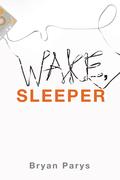 Wake, Sleeper