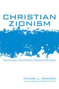 Christian Zionism: Navigating the Jewish-Christian Border