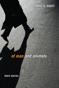 Of Man and Animals: Short Stories