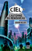 L'Automne du renouveau, tome 4 - CIEL