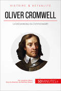 Oliver Cromwell, lord-protecteur du Commonwealth