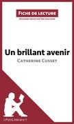 Un brillant avenir de Catherine Cusset (Fiche de lecture)