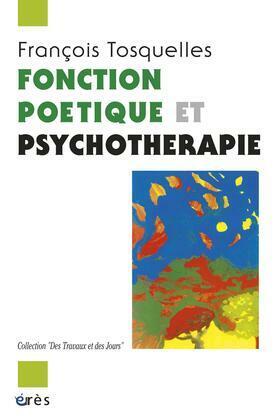 Fonction poétique et psychothérapie