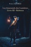 Les tisserands des Lumières - Livre III