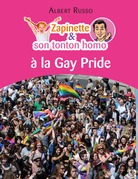 Zapinette et son tonton homo à la Gay Pride