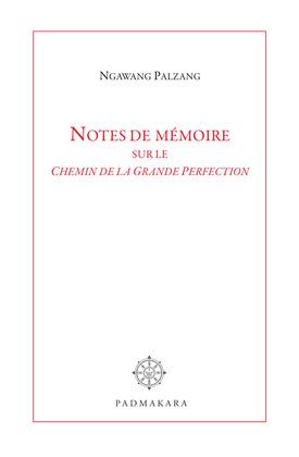 Notes de mémoire sur le Chemin de la Grande Perfection