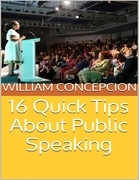 16 Quick Tips About Public Speaking