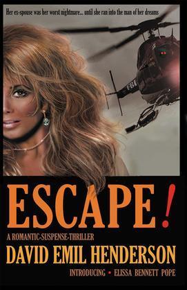 Escape!: A Romantic-Suspense-Thriller