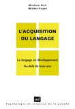 L'acquisition du langage. Volume II