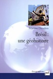 Brésil : une géohistoire