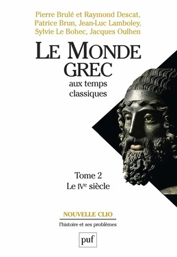 Le monde grec aux temps classiques. Tome 2. Le IVe siècle