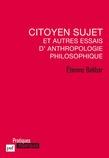 Citoyen sujet et autres essais d'anthropologie philosophique