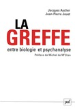 La greffe, entre biologie et psychanalyse