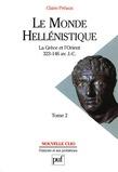 Le monde hellénistique. Tome 2