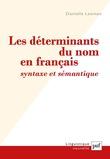 Les déterminants du nom en français : syntaxe et sémantique