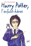 Harry Potter, l'enfant héros