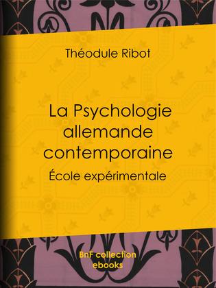 La Psychologie allemande contemporaine