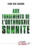 Aux fondements de l'orthodoxie sunnite