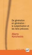 De génération en génération : la subjectivation et les liens précoces