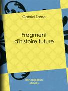 Fragment d'histoire future