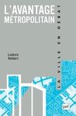 L'avantage métropolitain
