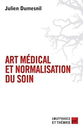 Art médical et normalisation du soin