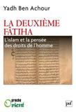 La deuxième Fatiha. L'islam et la pensée des droits de l'homme