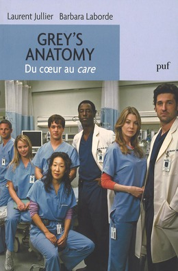 Grey's Anatomy. Du coeur au care