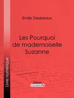 Les Pourquoi de mademoiselle Suzanne