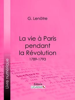 La vie à Paris pendant la Révolution