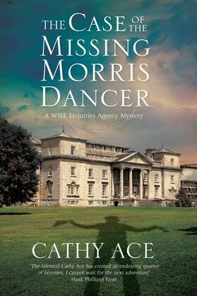 Case of the Missing Morris Dancer, The: A cozy mystery set in Wales