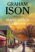 Hardcastle's Collector: A police procedural set during World War One
