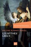 Une histoire personnelle des mythes grecs