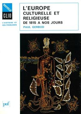 L'Europe culturelle et religieuse de 1815 à nos jours