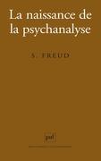 La naissance de la psychanalyse