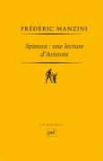 Spinoza : une lecture d'Aristote