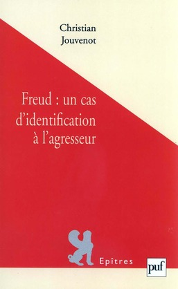Freud, un cas d'identification à l'agresseur