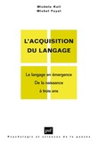 L'acquisition du langage. Volume I
