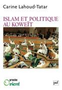 Islam et politique au Koweït