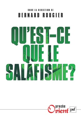 Qu'est-ce que le salafisme ?