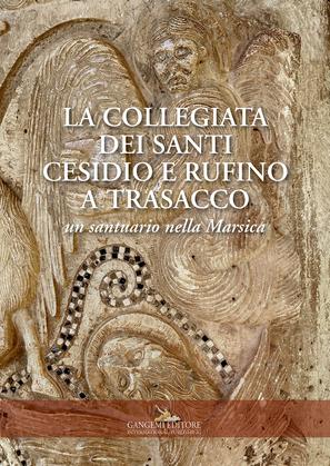 La collegiata dei Santi Cesidio e Rufino a Trasacco