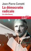 La démocratie radicale. Lire John Dewey