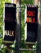 Walk, Don't Walk: A Short Play