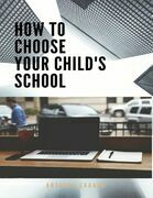 How to Choose Your Child's School