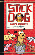 Stick Dog Slurps Spaghetti