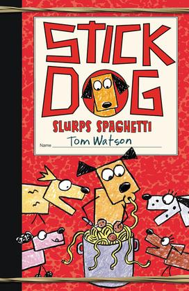 Stick Dog Slurps Spaghetti