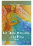 Les Trésors cachés de la Bible - Tome 4