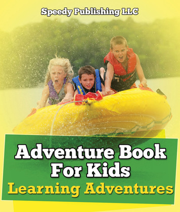Adventure Book For Kids: Learning Adventures: Learning Is Fun Books - What To Know