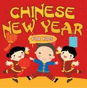 Chinese New Year For Kids: Chinese Calendar