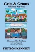 Grits & Grunts: Folkloric Key West